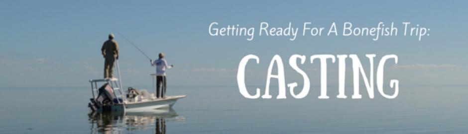 Bonefishing Casting